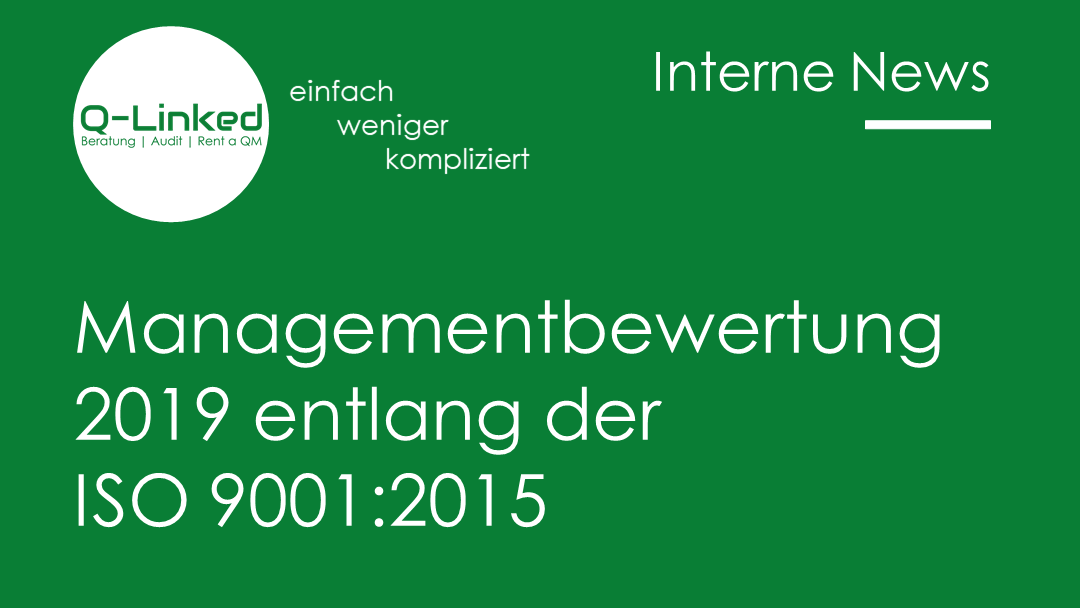 Managementbewertung 2019 entlang der ISO 9001:2015