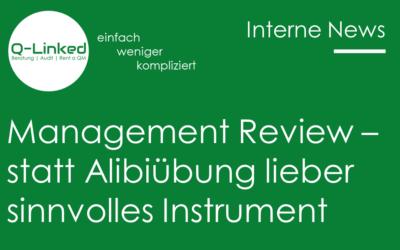 Management Review – statt Alibiübung lieber sinnvolles Instrument