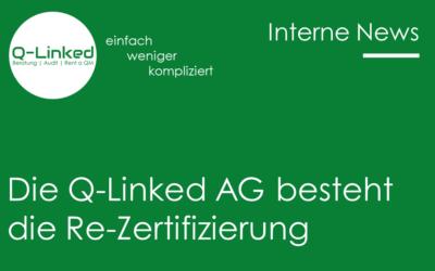 Die Q-Linked AG besteht problemlos ihre Re-Zertifizierung